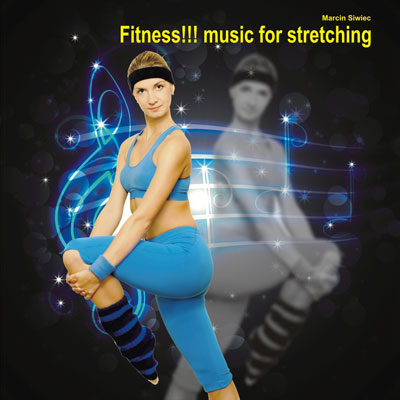 Fitness!!! music for stretching